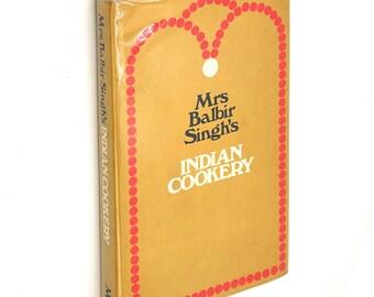 Mrs Balbir Singh's Indian Cookery 1969 Cookbook Recipes