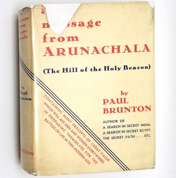 A Message From Arunachala (Hill of the Holy Beacon) by Paul Brunton 1936 1st US Edition Hardcover HC w/ Dust Jacket DJ - Spirituality