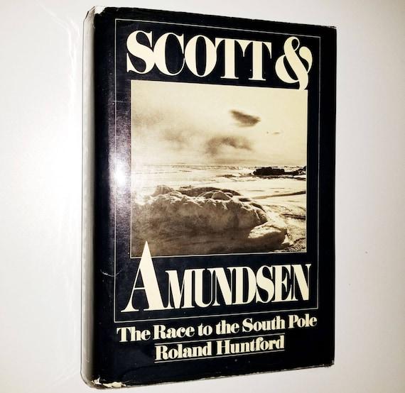 Scott & Amundsen: The Race to the South Pole by Roland Huntford 1st Am Edition Hardcover HC w/ Dust Jacket Putnam 1980