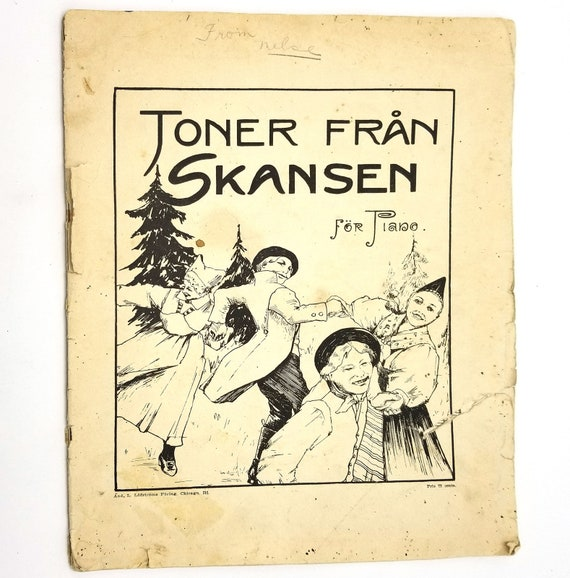 Toner Fran Skansen For Piano Ca. 1900s Songbook Sheet Music Swedish Language - And. L. Lofstrom Chicago, IL - Rare Title
