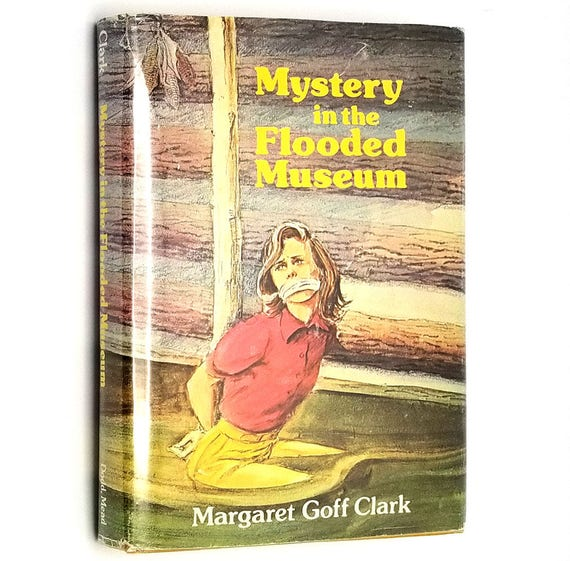 Mystery in the Flooded Museum by Margaret Goff Clark 1978 SIGNED 1st Edition Hardcover HC w/ Dust Jacket DJ - Youth Detective Fiction