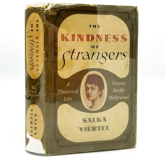 The Kindness of Strangers by Salka Viertel 1969 Holt, Rinehart and Winston - 1st Edition Hardcover HC w/ Dust Jacket - Actress