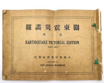 Earthquake Pictorial Edition, Pt Two 1923 Japan - Great Kanto Earthquake - Yokohama - Tokyo - Hirohito - Ginza