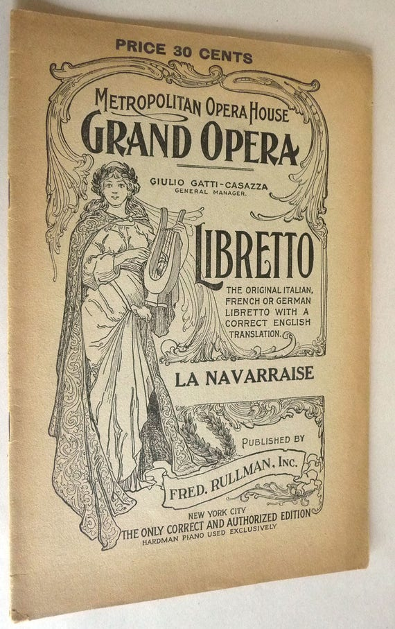 La Navarraise Lyric Episode - Two Acts 1896 Fred Rullman Libretto French English