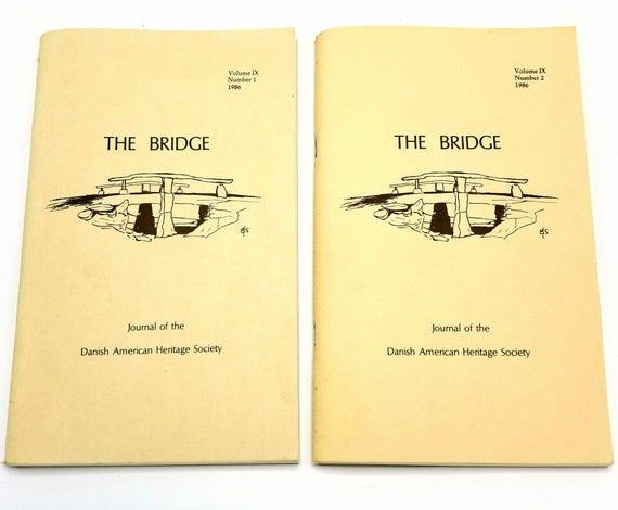 The Bridge: Journal of the Danish American Heritage Society Volume 9 (Nos. 1 & 2), 1986 Full Year