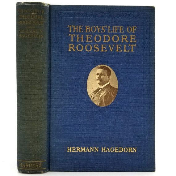 The Boys' Life of Theodore Roosevelt by Hermann Hagedorn 1922 Hardcover HC - Harper - President Biography