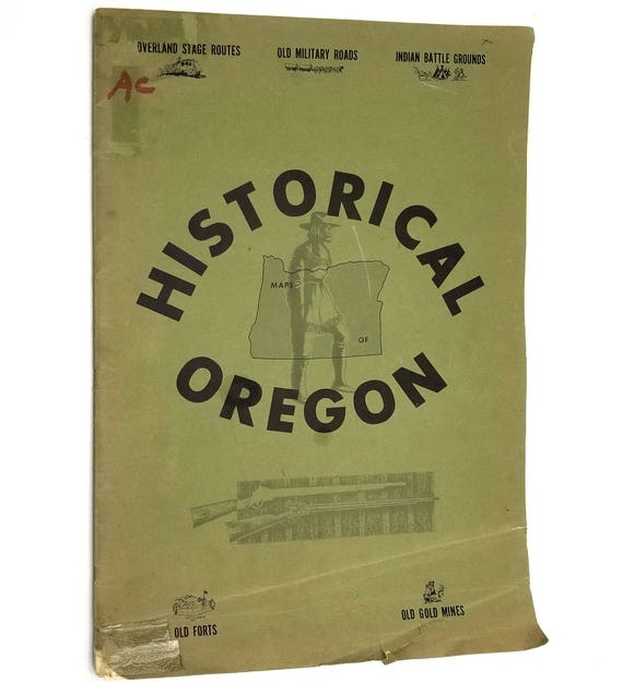 Historical Maps of Oregon by R.N. Preston 1970 Treasure Chest Maps - Overland Stagecoach Military Historic