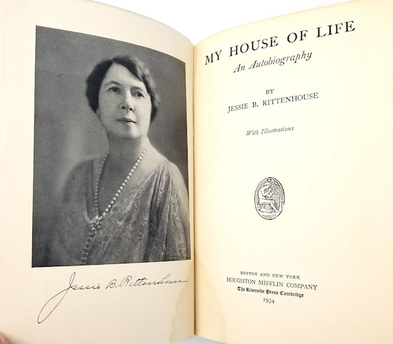My House of Life: An Autobiography by Jessie B. Rittenhouse 1934 Hardcover HC - Houghton Mifflin
