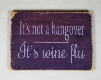 Handpainted Wood Sign, Wine Flu Typography Word Sign, Painted Sign, Home Decor, Farmhouse Shabby Chic Distressed Stained Sign Wall Art Funny