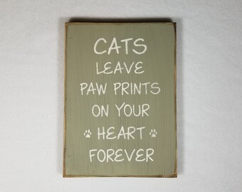 Handpainted Wood Sign, Cats Leave Paw Prints Wood Typography Word Sign, Painted Sign, Home Decor, Farmhouse Shabby Chic Distressed Sign