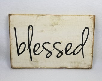 Handpainted Wood Sign, Blessed Typography Word Sign, Painted Sign, Home Decor, Farmhouse Shabby Chic Distressed Stained Sign Wall Art Gift