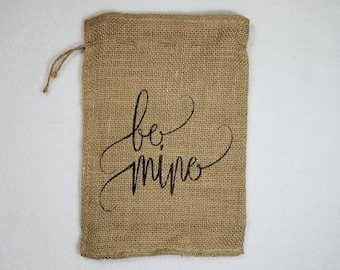 Burlap Bag, Be Mine Valentine's Day Holiday Bags, Burlap Gift Bags, Gift Bags, Goodie Bags, Party Bags, Valentine's Party Bags, Valentine's