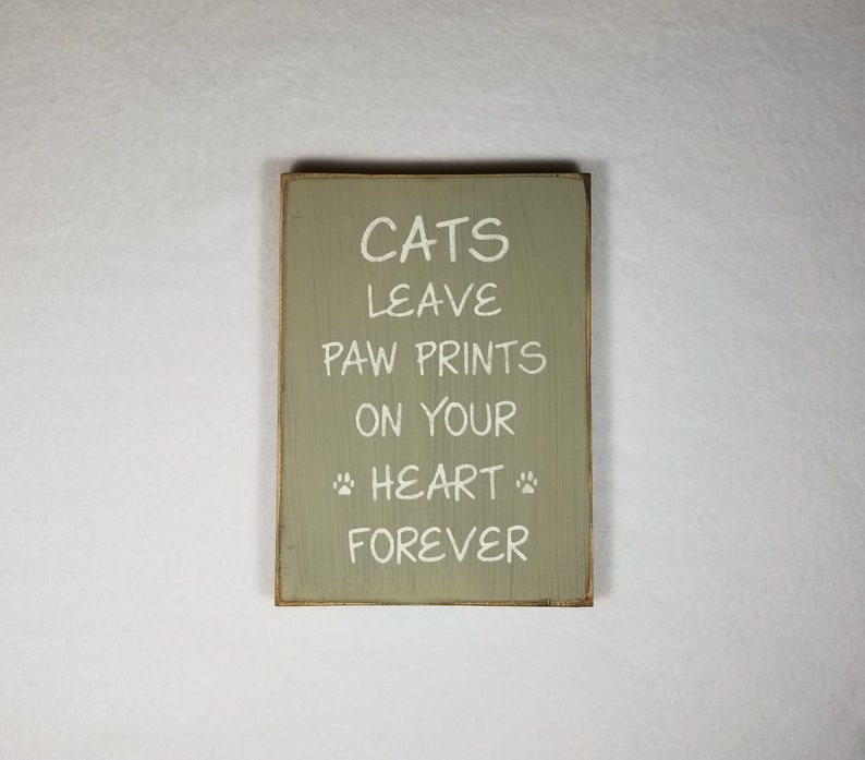 Handpainted Wood Sign Cats Leave Paw Prints Wood Typography image 0