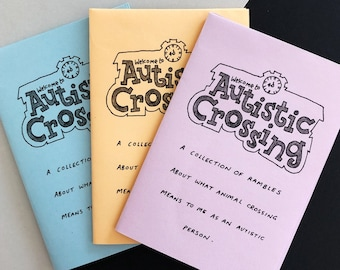Autistic Crossing | 8-page fanzine