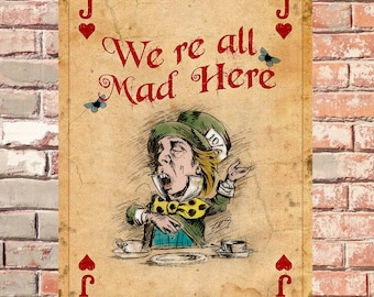 Rabbit Card We Are All Mad Here Office Bar Wall Metal Sign Vintage Effect