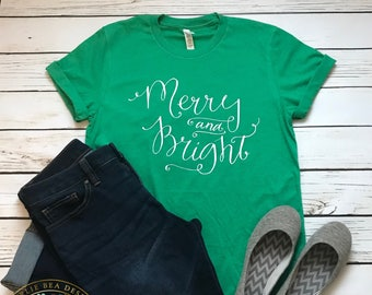 Merry and Bright Shirt - Christmas Shirt - Womens Christmas Shirt - Seasonal Shirt - Holiday Shirt - Womens Holiday Shirt