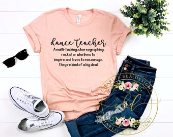 2b05d391 Dance Teacher Shirt - Dance Teacher Definition Shirt - Teacher Gift - Dance  Shirt - Dance Teacher - Teacher Shirts
