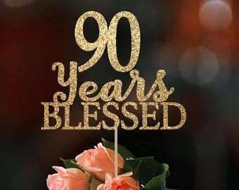 90 Years Blessed Cake Topper Birthday Decoration 90th Gold Custom