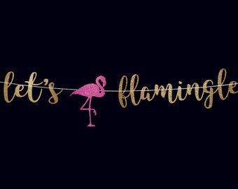 Bachelorette party banner bachelorette banner flamingo party decoration flamingo banner flamingo theme party hen party banner lets flamingle