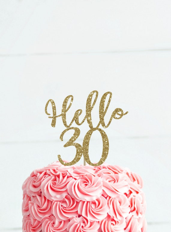 Hello 30 Cake Topper Birthday For Her