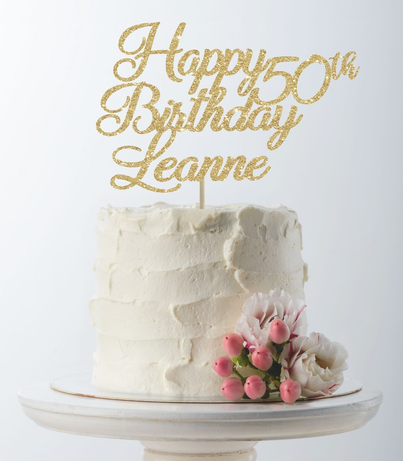 Happy Birthday Cake Topper 50th Custom