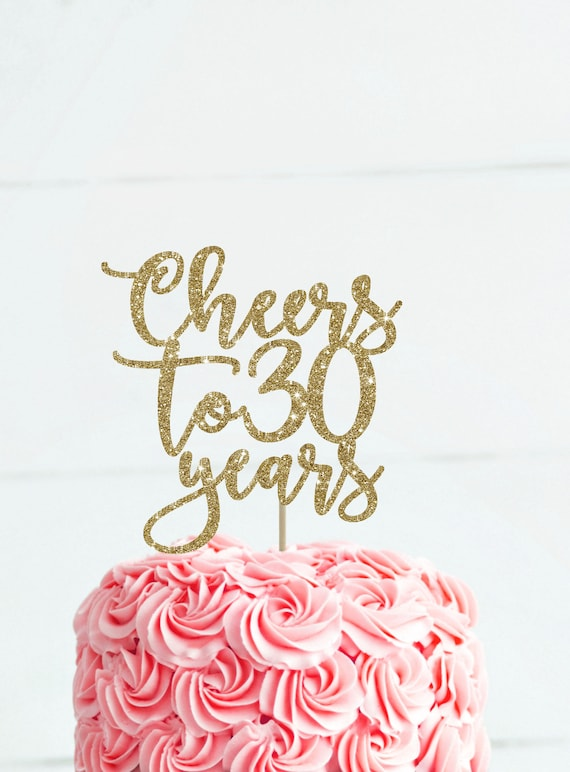 Wondrous Cheers To 30 Years 30Th Birthday Cake Topper 30 Birthday Etsy Personalised Birthday Cards Paralily Jamesorg
