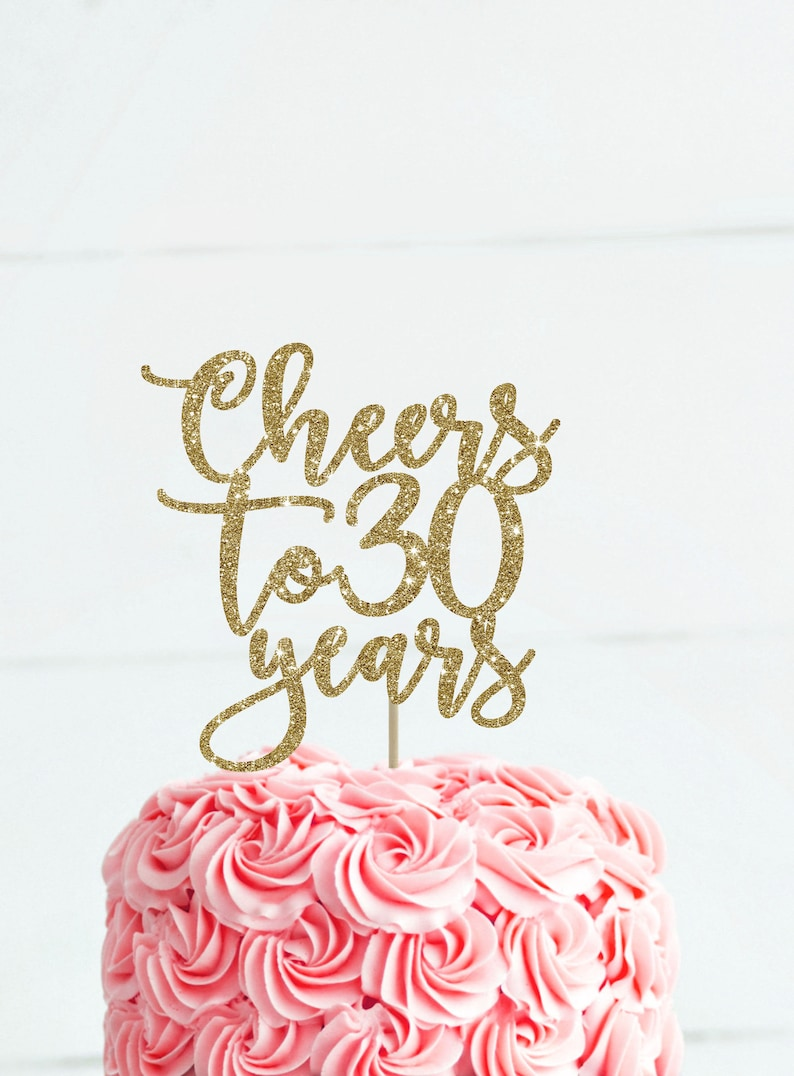 Cheers To 30 Years 30th Birthday Cake Topper