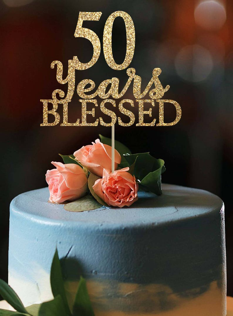 50 Years Blessed Cake Topper Birthday