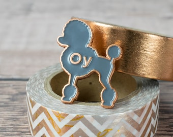 Gilmore Girls Pin - Oy With The Poodles Already - Enamel Pin - Gilmore Girls - Lapel Pin - Poodle - Grey - Copper Boom - Birthday Gift
