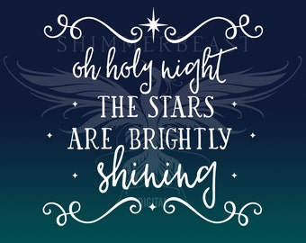 Christmas SVG Cut File | Oh Holy Night svg | O Holy Night the stars are brightly shining svg | Christmas SVG design | Christmas SVG sayings