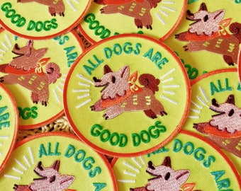All Dogs Are Good Dogs Patch