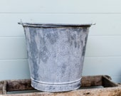 French metal bucket, French Vintage Galvanised Bucket, Zinc bucket, Zinc Pail, Rustic Zinc Bucket, Zinc Planter, metal pail