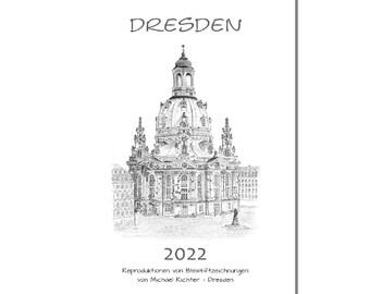 Art Calendar Dresden 2022 Pencil - the most beautiful Dresden pictures, drawn by Michael Richter - Dresden - Wall calendar A4 13 pages
