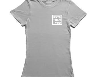 Cute Than You Text Pocket Left Chest Graphic  Women's Sports Grey T-shirt