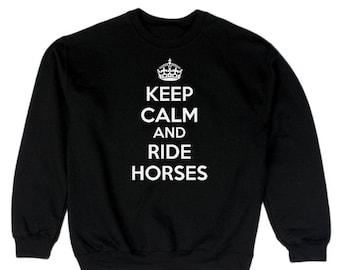 Keep Calm And Ride Horses Men's Sweatshirt