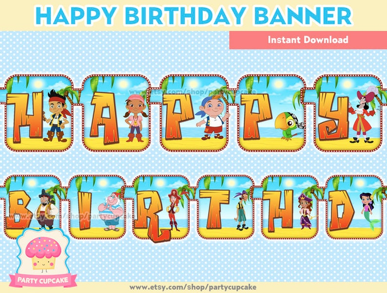 Holiday Party Instant Download High Resolution 80/% OFF SALE Happy Birthday Banner Jake and the Neverland Pirates PDF Files