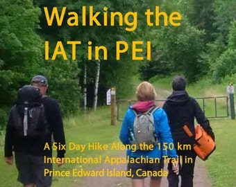 Book - Walking the Appalachian Trail in Prince Edward Island, Canada