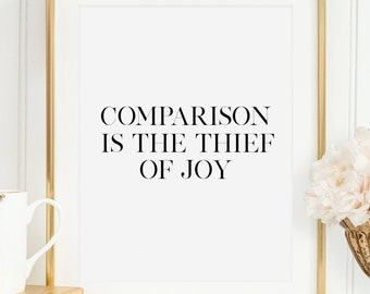 PRINTABLE Art, Comparison Is The Thief Of Joy, THEODORE ROOSEVELT, Office Wall Art,Office Sign,Quote Prints,Typography Wall Art,Quote Poster