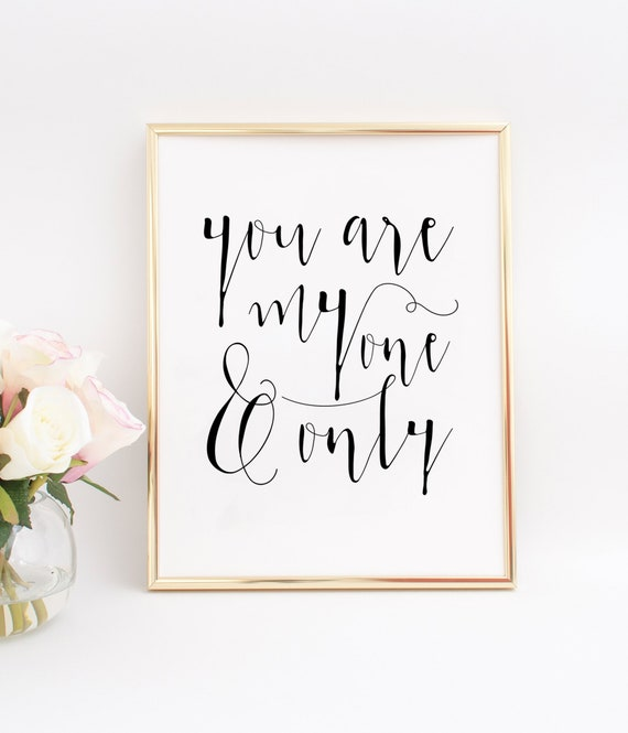 You Are My One And Onlylove Gift For Himlove Quotelove Etsy