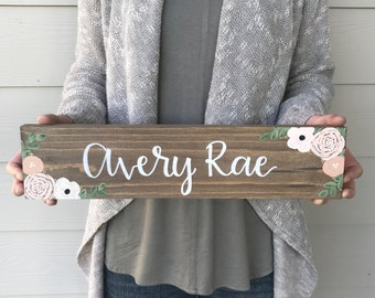 Custom Name Sign (With Flowers) - Wood Sign | Custom Wood Sign | Baby Shower Gift | Maternity Gift | Nursery Sign | Hand Painted
