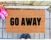 Go Away Doormat Housewarming Gift Funny Doormat Cute Welcome Mat Front Porch Decoration Front Porch Decor Outdoor Rug