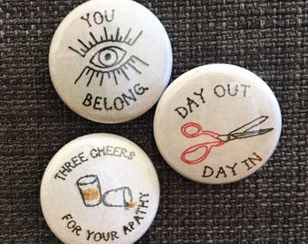 Just the Singles // The Matches one inch pinback button trio