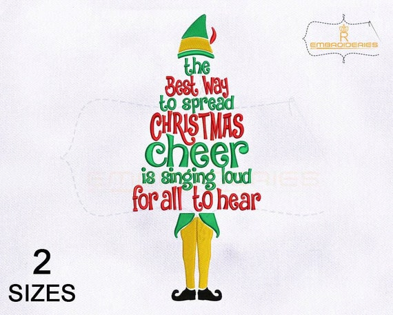 The Best Way To Spread Christmas Cheer.The Best Way To Spread Christmas Cheer Is Singing Loud For All To Hear Embroidery Design 4x4 Hoop 5x7 Hoop Christmas Embroidery Designs