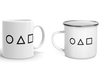 Squid Game Mug (Circle, Triangle and Square) - Squid Game Enamel Mug - 11oz and 15oz Ceramic Coffee Cup and 12oz Enamel Mug