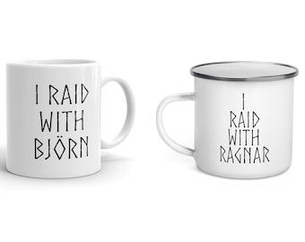 I Raid With Ragnar, Bjorn, Ivar, Ubbe, Floki, Rollo, Hvitserk, Lagertha Mug - Viking Enamel Mug - Vikings Cup - Norse Drinkware