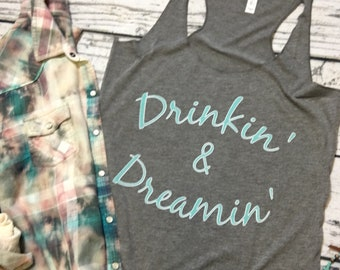Drinkin and Dreamin // Country // Summer Concert // Country Music