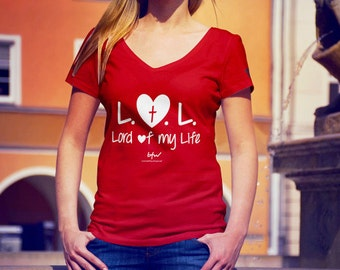 """Christian T-shirt. Women's V-Neck. """"LOL - Lord of my Life"""" - Red"""