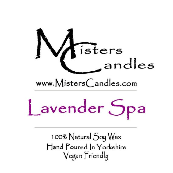 Lavender Spa - 100% Vegan, Natural Soy Wax Scented Candle. Up to 50 hours burn time. Birthday Present, Gift for her