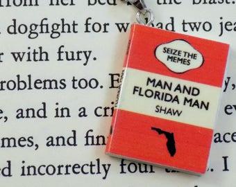 Man and Florida Man - Book Pendant