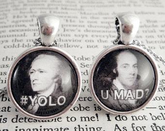 Hamilton #YOLO / Burr #UMAD? - 18mm Best Friends Pendant Set